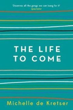 The Life to Come