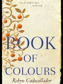 The Book of Colours by Robyn Cadwallader