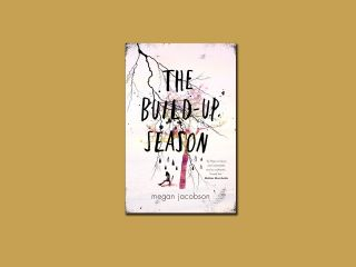 Stuck in a Book: 'The Build Up Season' by Megan Jacobson